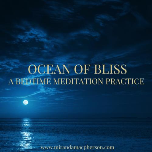 OCEAN OF BLISS a downloadable guided audio meditation by spiritual teacher Miranda Macpherson