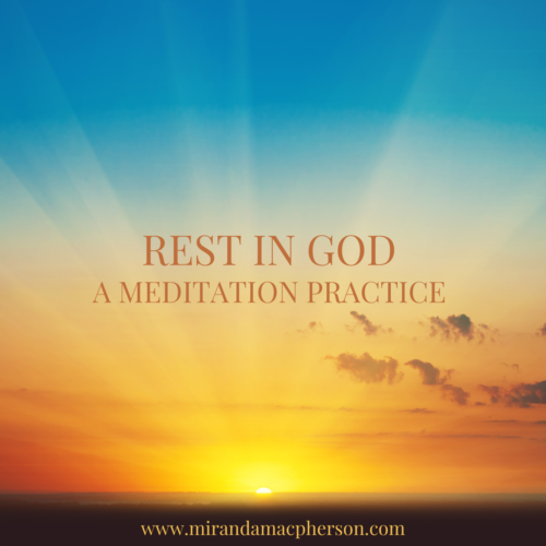 REST IN GOD a downloadable guided audio meditation by Miranda Macpherson