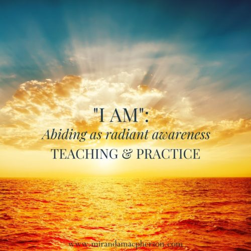 I AM a downloadable teaching and meditation practice by spiritual teacher Miranda Macpherson