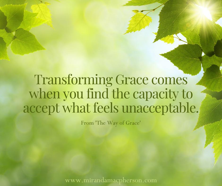 Accepting the Unacceptable - an article by spiritual teacher Miranda Macpherson