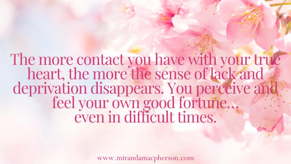 Contact your true heart with spiritual teacher Miranda Macpherson