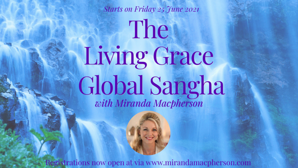 Living Grace Global Online Sangha with Miranda Macpherson