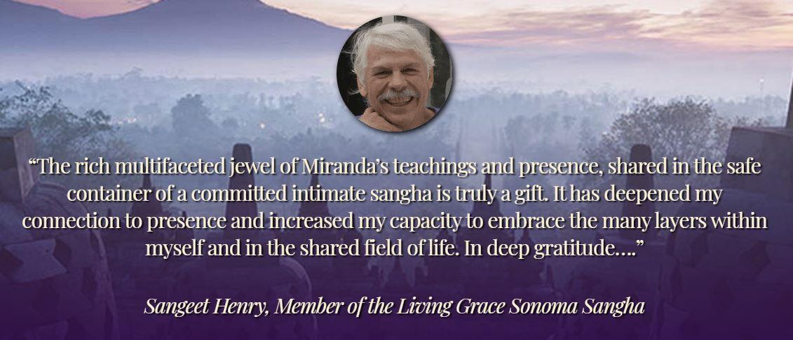 Testimonial about the Living Grace Global Sangha with spiritual teacher Miranda Macpherson