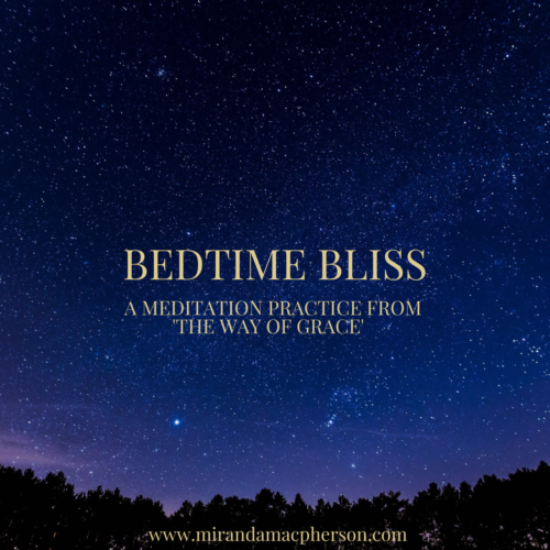 BEDTIME BLISS a downloadable guided audio meditation by Miranda Macpherson