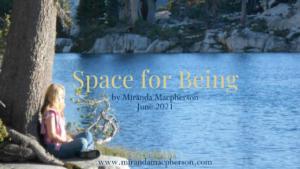 Space for Being - an inspirational video by spiritual teacher Miranda Macpherson